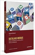 Batalhas morais:Política identitária na esfera pública